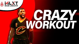 Kyrie Irving CRAZY workout with Micah Lancaster