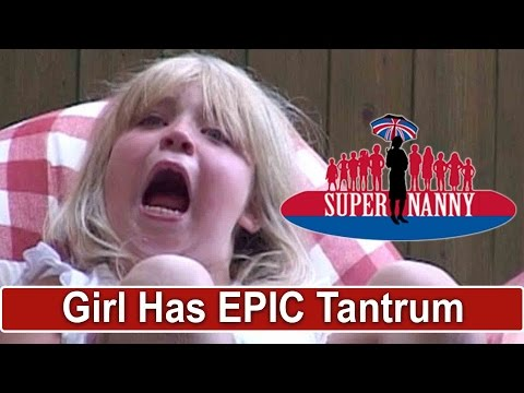 Young Girl Throws Epic Tantrum! | Supernanny
