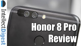 Honor 8 Pro Review | Intellect Digest