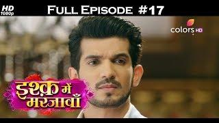Ishq Mein Marjawan - 12th October 2017 - इश्क़ में मरजावाँ - Full Episode