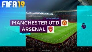 FIFA 19 - Manchester United vs. Arsenal @ Old Trafford