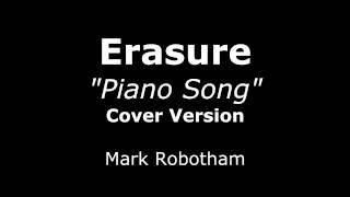 Erasure - Piano Song - Cover Version
