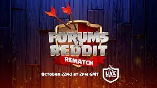 CoC Forums vs Reddit Rematch - LIVE