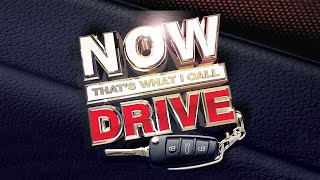 NOW That's What I Call Drive | Official TV Advert