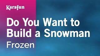 Karaoke Do You Want To Build A Snowman - Frozen *
