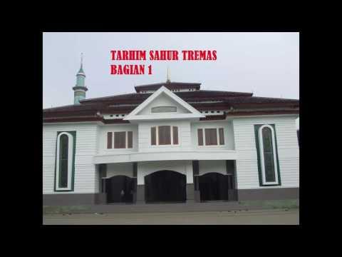 PUJIAN  TARHIM SAHUR SUBUH KHAS PONDOK TREMAS