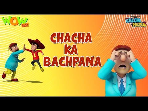 Chacha Ka Bachpana - Chacha Bhatija - Wowkidz - 3D Animation Cartoon for Kids| As seen on Hungama TV