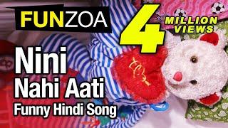 Nini Nahi Aati-Funny Hindi Love Song By Funzoa Teddy Bear | Funny Hindi Song