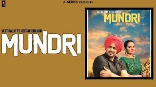 Mundri+%7C+Veet+Baljit+%7C+Deepak+Dhillon+%7C+Full+Audio+Song+%7C+State+Studio+%7C+New+Punjabi+Song+2018