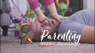 Parenting Music Montage