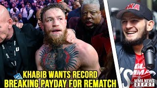 Khabib will demand record-breaking payday for McGregor rematch; Poirier vs Nate Diaz off; Kavanagh