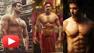 Salman, Hrithik, Ajay Devgan Hot Shirtless Heroes Of Bollywood
