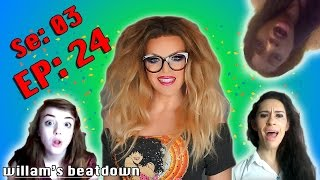 BEATDOWN S3 Episode 24 with WILLAM