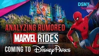 Analyzing Rumored MARVEL Rides Coming To Disneyland & Disneyland Paris - Disney News - 10/8/17