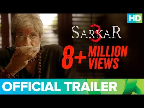 Download Sarkar 3 | Official Trailer | Amitabh Bachchan, Jackie, Amit Sadh, Yami Gautam & Manoj