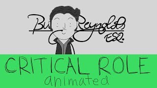 Critical Role Animated - Burt Reynolds