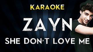 Zayn  She Dont Love Me   Official Karaoke Instrumental Lyrics Cover Sing Along