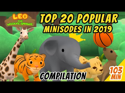 Top 20 Popular Minisodes in 2019 Minisode Compilation Leo The Wildlife Ranger Animation