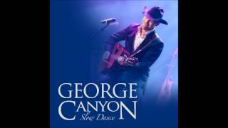 George Canyon - Slow Dance (Single)