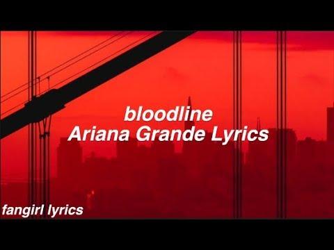bloodline Ariana Grande Lyrics