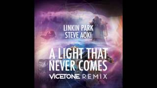 A Light That Never Comes (OFFICIAL FULL Vicetone Remix) - Steve Aoki & Linkin Park