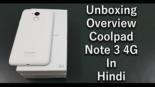 Coolpad Note 3 Unboxing & Overview In Hindi