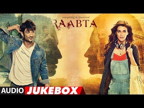 Xxx Mp4 Raabta Full Album Audio Jukebox Sushant Singh Rajput Amp Kriti Sanon T Series 3gp Sex