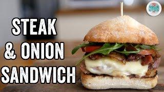 STEAK & CARAMELISED ONION SANDWICH