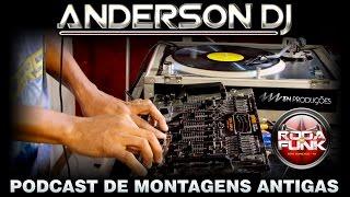 DJ Anderson - Podcast especial anos 90 (Montagens ao vivo no Gemini 7008)