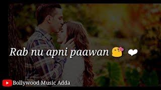 ❤ Tenu chad Ke kithe jawan ❤ || Female version || love 😘 : Romantic 💏 || WhatsApp status ||