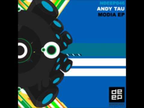 Andy Tau - Modia (Original Mix)
