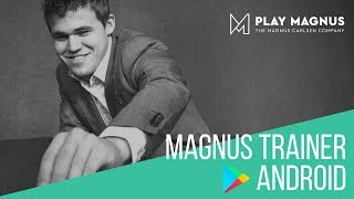 Official Magnus Trainer Android Launch