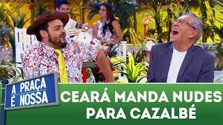 Matheus Ceará manda foto indecente para Cazalbé   A Praça É Nossa (14/12/17)