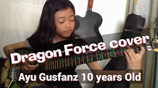 Through The Fire and Flames  By Dragon Force cover Ayu Gusfanz (10 Years Old) Indonesian Guitarist