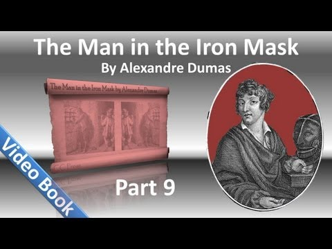 Part 09 The Man in the Iron Mask Audiobook by Alexandre Dumas Chs 51 58