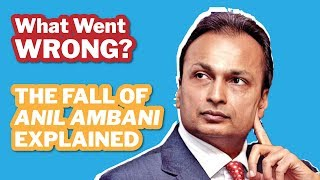 The Fall of Anil Ambani EXPLAINED 🔥 - What The F**K Went Wrong?   How Anil Ambani Lost His Money!!
