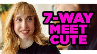 7-Way Meet Cute