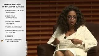 Oprah Winfrey's Top 10 Rules For Success