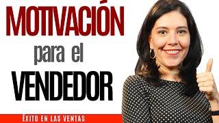 Curso de VENTAS | MOTIVACIÓN PARA EL VENDEDOR | Liderazgo Empresarial