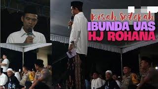 Ceramah Ust Abdul Somad Lucu, Kisah Sedekah Hj ROHANA Amalan Ibunda UAS Part 4