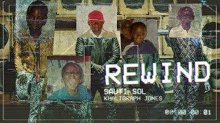 Sauti Sol - Rewind ft Khaligraph Jones (Official Music Video)