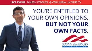 Dinesh D'Souza LIVE at Columbia University