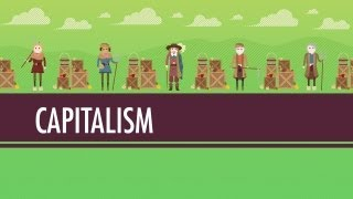 Capitalism and Socialism: Crash Course World History #33