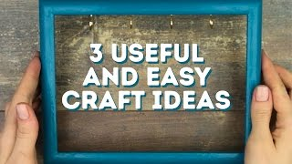 3 useful and easy craft ideas l 5-MINUTE CRAFTS