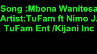 Mbona Wanitesa by TuFam