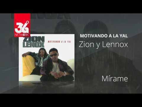 Mirame - Zion y Lennox (Motivando la Yal) [Audio]