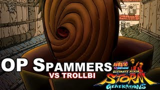 ★NARUTO Generations | How to beat OP Spammers with Trollbi! 【FULL HD】★