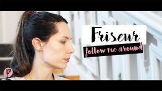 Follow Me Around Friseur