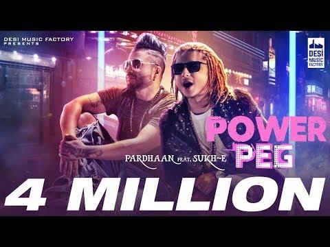 Xxx Mp4 Pardhaan POWER PEG Ft Sukh E Official Music Video 3gp Sex