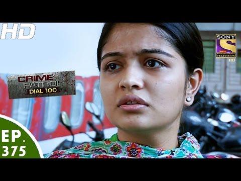 Xxx Mp4 Crime Patrol Dial 100 क्राइम पेट्रोल Delhi Double Murder Episode 375 24th January 2017 3gp Sex